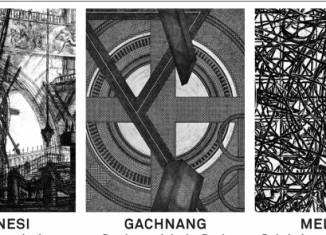 GALERIE ANTON MEIER PIRANESI – GACHNANG – MELCHER Les prisons imaginaires – Das byzantinische Buch – Dal cimitero delle intenzioni